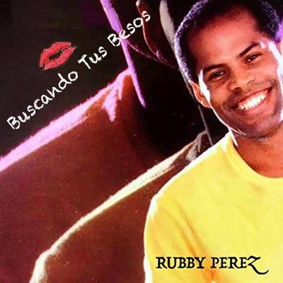 Buscando Tus Besos - Rubby Perez