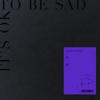衛蘭 - It's OK To Be Sad 插圖