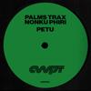 Palms Trax & Nonku Phiri - Petu artwork
