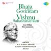 Bhaja Govindam  Vishnu Sahasranamam songs