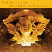 Aaron Lington - Eins ist not, ach Herr, dies Eine, BWV 304 (Arr. for Baritone Saxophone)