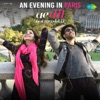 An Evening in Paris From Ae Dil Hai Mushkil Single