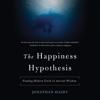 Jonathan Haidt - The Happiness Hypothesis (Unabridged)  artwork