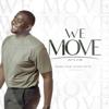 Nana Yaw Ofori-Atta - We Move artwork