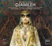 Bizet: Djamileh, WD 27