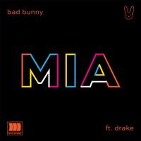 Bad Bunny - MIA (feat. Drake) - Single
