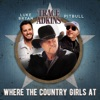 Icon Where the Country Girls At - Single