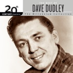 Dave Dudley - Two Six Packs Away (Single Version)