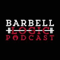 Barbell Logic podcast