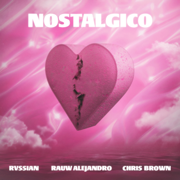 Nostálgico - Rvssian, Rauw Alejandro & Chris Brown