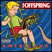 The Kids Aren't Alright - The Offspring