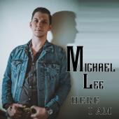 Hear I Am-Michael Lee
