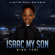 Isaac My Son - kiNg TeMi