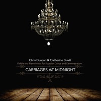 Carriages at Midnight by Chris Duncan & Catherine Strutt on Apple Music