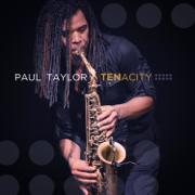 Tenacity (Deluxe Edition) - Paul Taylor