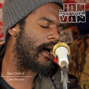 Jam in the Van - Gary Clark Jr. - EP Mp3 Download