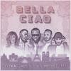 Naestro - Bella ciao (feat. Maître Gims, Vitaa, Dadju & Slimane) Grafik