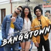 Banggtown Single feat Ikka Single
