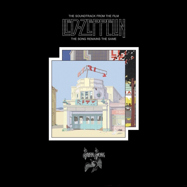 Led Zeppelin - The Song Remains the Same (Original Motion Picture Soundtrack) [Live] [Remastered]