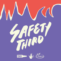Podcast cover art for Safety Third