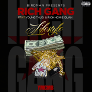Lifestyle (feat. Young Thug & Rich Homie Quan) - Rich Gang