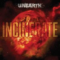 Unearth - Incinerate artwork