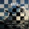 Find a Way to Fight (Doug Weier Remix) - Single, Manafest