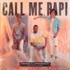 CALL ME PAPI