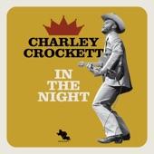 Charley Crockett - I'm Workin'