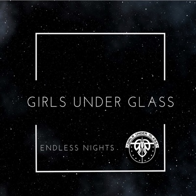 Endless Nights - Single - Girls Under Glass