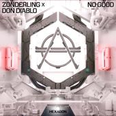 No Good - Zonderling & Don Diablo