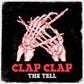 The Tell - Clap Clap