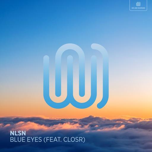 Blue Eyes (feat. CLOSR) - Single by NLSN
