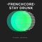 Stay Drunk •Frenchcore• cover