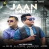 Jaan Meri Single