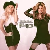 Kelsea Ballerini - hole in the bottle (with Shania Twain)
