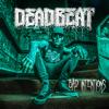 Deadbeat, Joey Illah & MR.0600 - Bad Intentions artwork