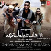 [Download] Gnyabagam Varugiradha (Vishwaroopam) [From