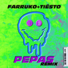 Farruko & Tiësto - Pepas (Tiësto Remix) artwork