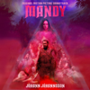 Mandy (Original Motion Picture Soundtrack) [Deluxe] - Jóhann Jóhannsson