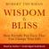 Robert Thurman - Wisdom Is Bliss