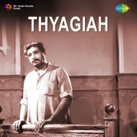 Chittoor V. Nagaiah & J. A. Rehman - Thyagiah (Original Motion Picture Soundtrack) artwork