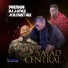 yayad-central-feat-joe-dwet-file-dwetbeni-single