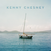 Songs For The Saints-Kenny Chesney
