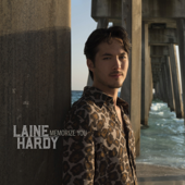 Memorize You - Laine Hardy