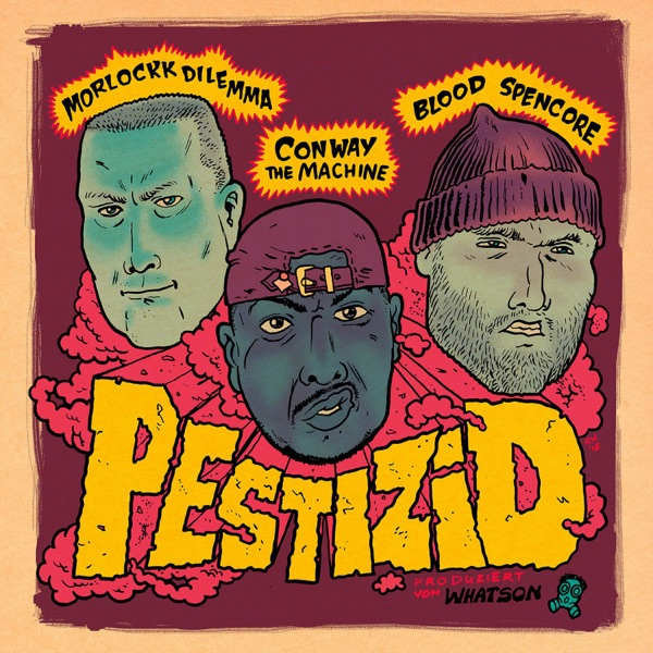 Pestizid (feat. Conway the Machine & Blood Spencore) - Single