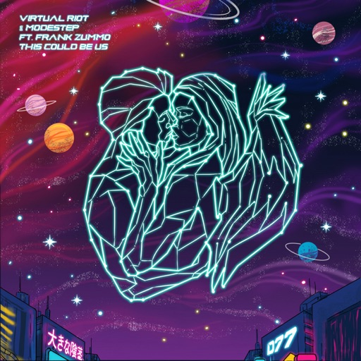 This Could Be Us (feat. FRANK ZUMMO) - Single by Virtual Riot & Modestep