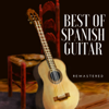 Best of Spanish Guitar (Remastered)