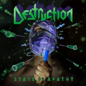 Destruction - State of Apathy