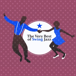 The Very Best of Swing Jazz: Retro Party from 1940s, Vintage Club Music,  Cafè Mix by Amazing Jazz Music Collection